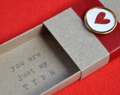 You Are Just My Type Tiny Message Box with Fabric Gift Bag