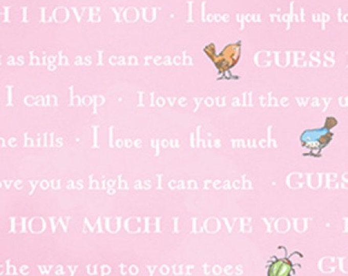 Children's Fabric, Guess How Much I Love You Pink Multi Cotton Words Fabric by Clothworks