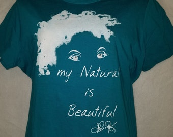 """Teal """"My Natural is Beautiful"""" T-Shirt   Teal """"Natural Girl"""" T-Shirt   Natural T-Shirt"""