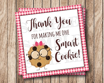 It is a picture of Wild Thanks for Making Me One Smart Cookie Free Printable