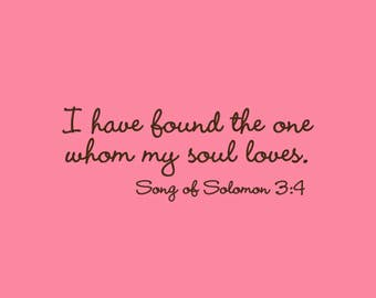 Wedding Stamp   I have found the one whom my soul loves stamp   Bible Verses about Love   Rubber Stamp   A111