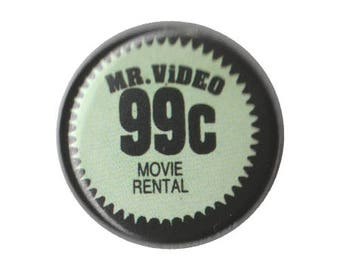 """Mr. Video 99 cents 1"""" ONE INCH button pin badge pinback handmade vhs sticker label video"""