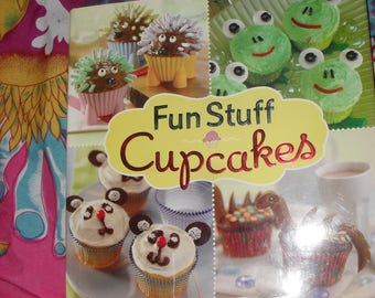 CookBook - Fun Stuff CupCakes  2 - For Every Occasion