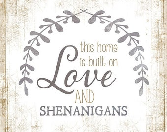Love And Shenanigans,Marla Rae,Wooden Sign,12x12
