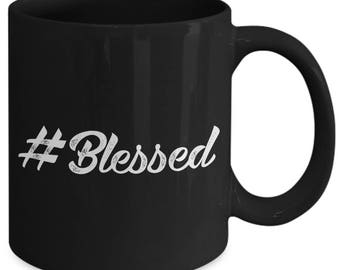 Hashtag Blessed Christian Fortunate Coffee Mug