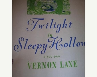 SALE- Twilight in Sleepy Hollow, 1940s-50s sheet music for piano solo by Vernon Lane
