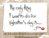 The Only Thing I Want To Do This Valentine's Day Is You, Naughty Sexy Valentine's Day Card for Him Husband Boyfriend / Ready To Ship (nc)