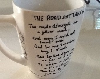 The Road Less Traveled Coffee Mug