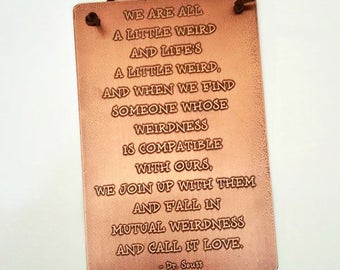 Dr Seuss - Etched Copper Plaque - Sizes 4x6, 5x8, 6x8,  Personalize - Anniversary - Wedding - Birthday - Customize - Corporate Gift