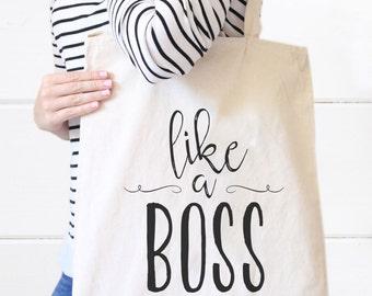 Like a Boss Tote Bag, Canvas Tote bag, Business Owner Bag, Girl Boss, Graduation gift, Boss gift, Birthday gift, Christmas gift