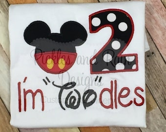 """I'm """"Two""""odles! Mickey inspired birthday shirt for 2nd birthday! Shirt can be altered to your liking!"""
