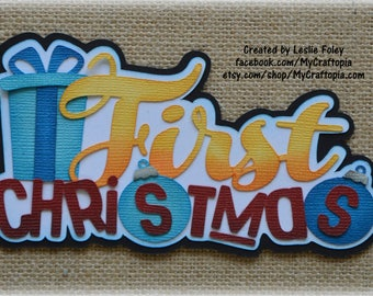 Paper Piecing First Christmas Premade Scrapbooking Embellishment Title Baby