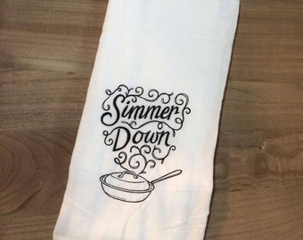 Hand Towel | Kitchen Towel | simmer | Embroidered | Handmade | Sarcastic | Gift | Funny | Decor | Valentine's Day | Tea Towel | Flour Sack