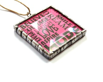 Inspirational words, stained glass ornament gift under 20, hope smile believe courage dream, pink color, typography word art gift