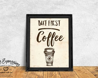 Typography poster, But First Coffee, Coffee Poster, Coffee Print, Coffee Decor, Wall Hanging, Cafe Decor, Art Print, Kitchen Poster