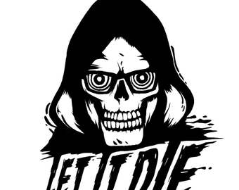 LET IT DIE Vinyl Decal Sticker - Uncle Death - Laptop Sticker - Car Sticker - Car Decal