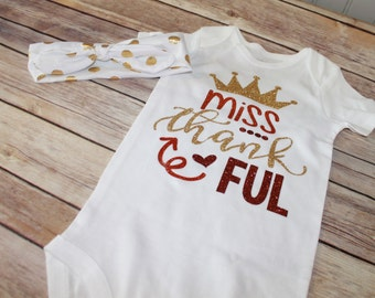 Miss Thankful Shirt, Miss Thankful Outfit, Thanksgiving Outfit, My First Thanksgiving, Baby Girl Thanksgiving Outfit, Thanksgiving Headband