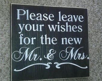 ON SALE TODAY Please leave your wishes for the new Mr. & Mrs. Primitive Wedding Sign Great Shower Gift Pick Your Own Colors