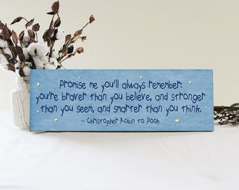 Promise Me You'll Always Remember Winnie The Pooh Quote Sign, Baby Nursery Decor, Handcrafted Sign