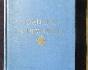 1882 Channelling OAHSPE Bible by Dr. Newbrough, Words of Jehovih & His Angel Embassadors