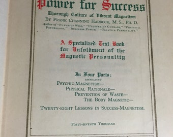 POWER for SUCCESS Magnetic Personality 1920 Pelton Pub Co. 28 lessons in success Magnetism power Library vol 2 Frank Channing Haddock