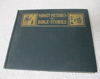 Midget Pictures of Bible Stories - 1925 ANTIQUE RELIGIOUS BOOK Hardback Rare Illustrated Illustrations
