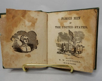 1850 Miniature Antique Child's Book Famous MEN of the UNITED STATES from G. W. Cottrell Boston