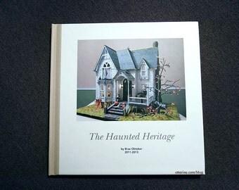 Haunted Heritage photo book -- Otterine's Miniatures