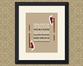 Buffy The Vampire Slayer - Every Girl Is A Slayer - Quote Print - Various Sizes Available