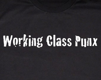 Punk Tshirt Working Class Punx T-shirt, Black and White Silkscreen, Punk Shirt, Rock T-Shirt
