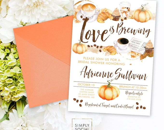 Pumpkin Spiced Latte Love is Brewing Coffee Bridal Shower Invitation - Bridal Shower Coffee Beans Croissant Pumpkin Printable Invitation