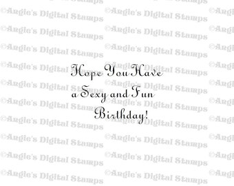 Hope You Have A Sexy Birthday Digital Stamp Image