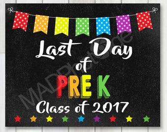Last Day of PreK Chalkboard sign, Instant Download, Last Day of School, 8x10 printable, Preschool Graduation Invitation, Kinder Grad Invite