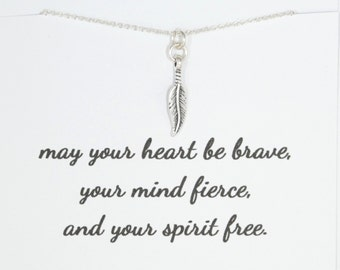 may your heart be brave, your mind fierce and your spirit free Necklace- Quote, Friendship, Sterling Silver Feather