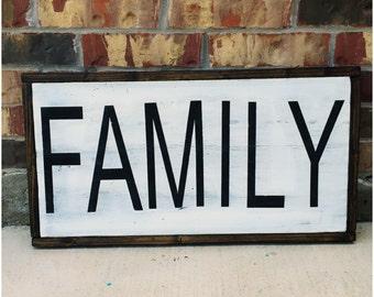 Farmhouse {Family} Rustic Sign