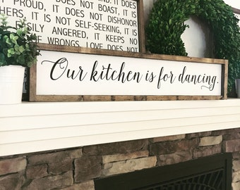 Our kitchen is for dancing | Kitchen Decor | Kitchen Sign | Kitchen Art | Wood Sign | Farmhouse Decor | 33.5 x 7 in