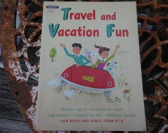 Vintage 1950s Travel/Vacation Fun/Annie Blaine Illustrated/Roberta Berenzy Book Things to Do Book/For Boys/Girls 9 to 13 Retro