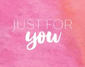 Just For You -  Taylor (eight28 designs)