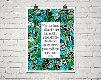 Begin A New Dream 18x24 Art Poster Giclee Typography Floral Garden Flavia & Lisa Weedn