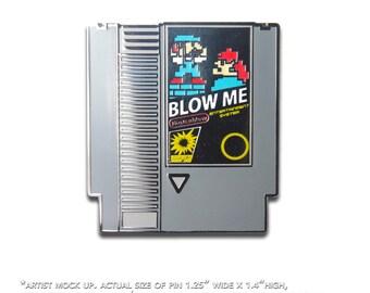 Blow Me Pin / Nintendo Cart Blow Me Pin / Hard Enamel Pin / Nintendo Cart / Lapel Geek Pin