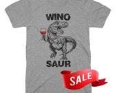SMALL Womens - SALE Wino Saur T Shirt Funny Dinosaur Tees Trex Shirt Gifts For Wine Lovers Winosaur Shirt Funny Tshirts Valentines Gift Wife