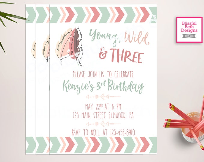 YOUNG, WILD, THREE  Young, Wild and Three Birthday Invitation, Third Birthday,  Third Birthday Invitation. Tribal Birthday, Boho Birthday