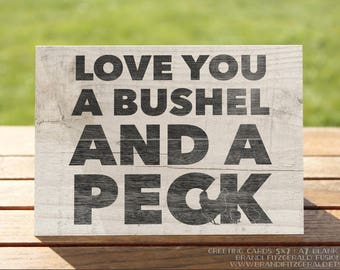 Country Greeting Card | Love You Bushel and a Peck Farmhouse Greetings | A7 5x7 Folded - Blank Inside - Wholesale Available