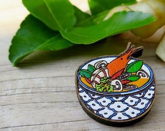 "Wooden Brooch Thai Food ""Tom Yum Kung"""