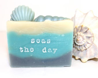 Seas The Day - Stamped Soap - Handmade Soap - Say it with Soap - Soap with Quotes - Phrases on Soap - Soap with Words