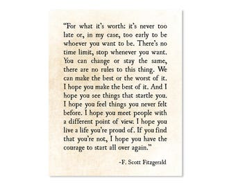 F Scott Fitzgerald Print - For What its Worth - Fitzgerald Quote - Graduation Gift - Literature Print - Inspirational Quote - Literary Gift