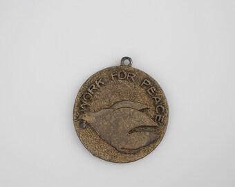 Vintage Large Brass Peace Medallion - Work for Peace Dove Necklace Pendant