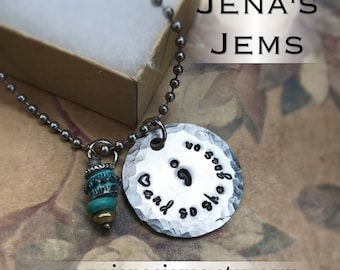 Hand Stamped Semicolon Necklace and so she goes on