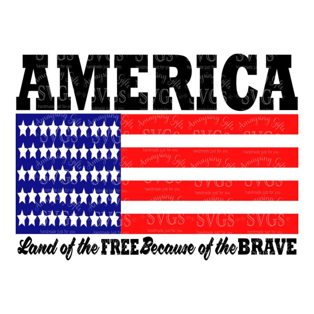 Svg america land of the free because of the brave for How to get free land in usa