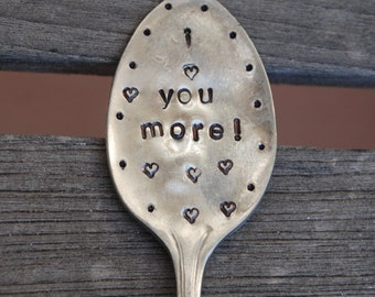 I LOVE YOU MORE hand stamped Garden Marker vintage iced tea spoon with Hearts and Dots